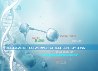 Biological Reprogramming™ For Your Quantum Brain